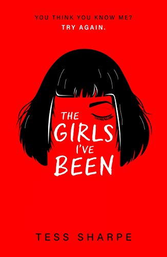 The Girls I've Been by Tess Sharpe (BookReview)